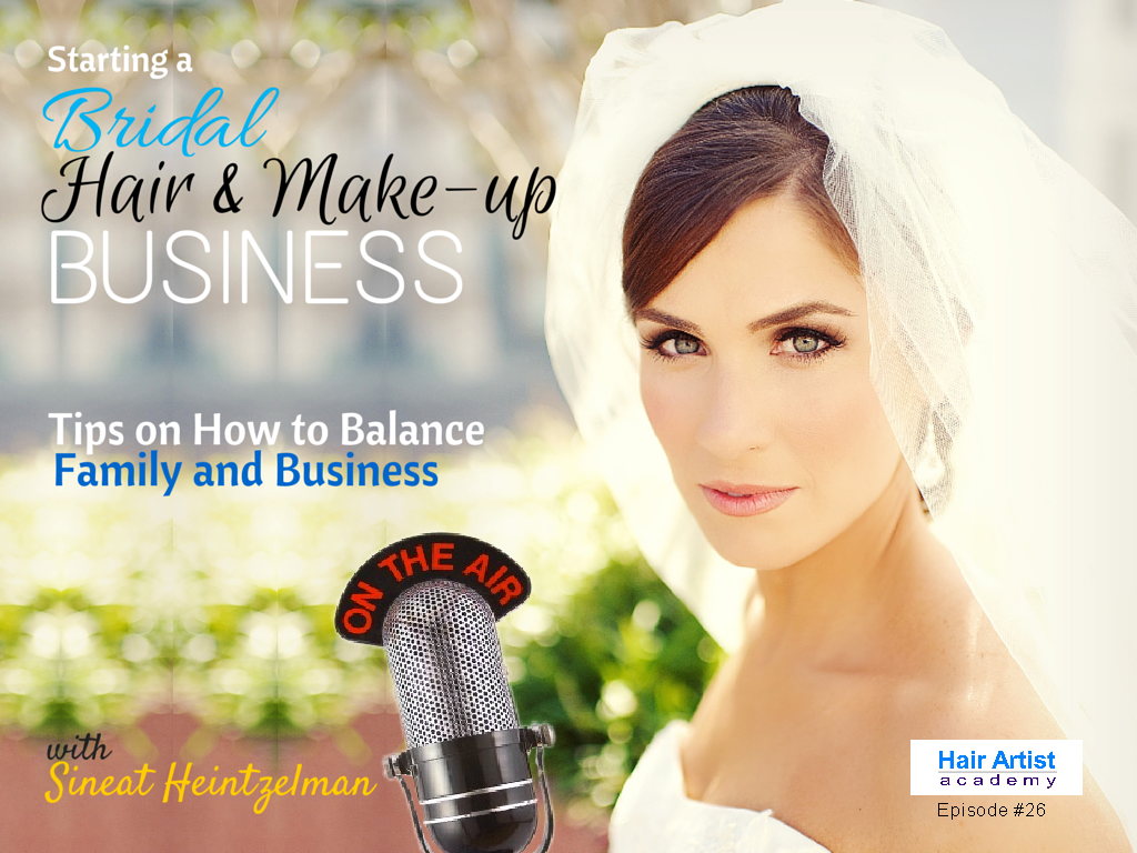 Starting Your Own Bridal Makeup Business : Season 2 Ep007: Starting A Bridal Hair And Make-up ...