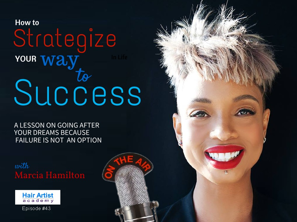 How to strategize your way to success because failure is not an option